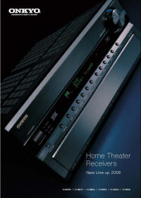 Onkyo New  Line-up 2008 Home Theater Receiver